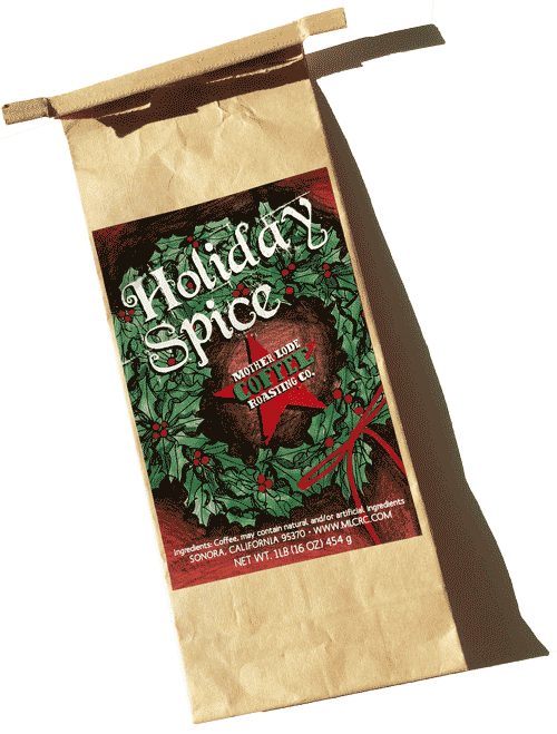 Holiday Spice – Mother Lode Coffee Roasting Company